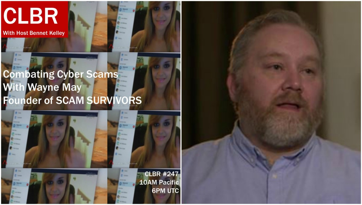 CLBR #247: Battling Online Scammers with Wayne May of Scam Survivors