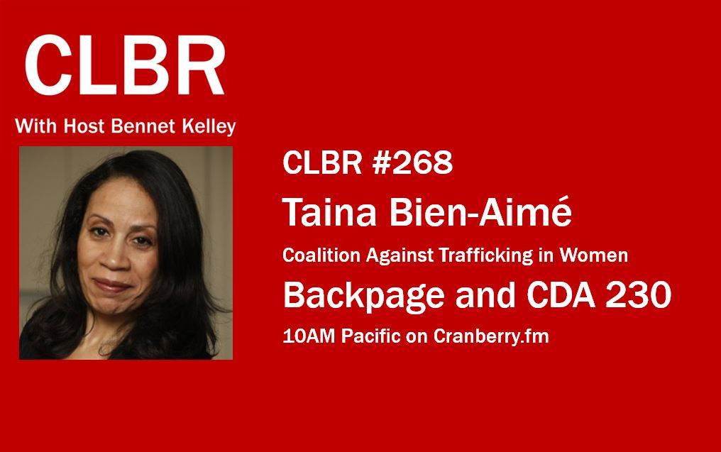 CLBR #268: Taina Bien-Aimé on Backpage and CDA 230