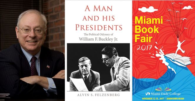 CLBR #285: Alvin S. Felzenberg, A Man and His Presidents: The Political Odyssey of William F. Buckley Jr.