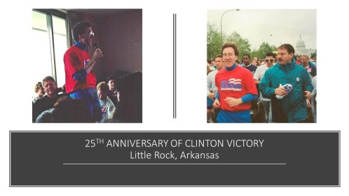 25TH ANNIVERSARY OF CLINTON VICTORY