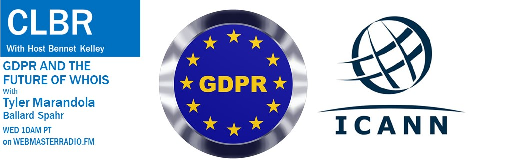 CLBR #301: GDPR And The Future of WhoIs