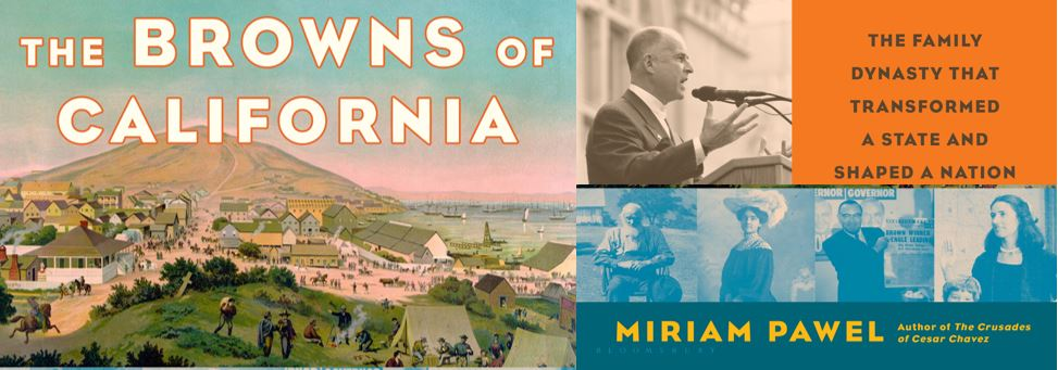 CLBR #323: Miriam Pawel on The Browns of California
