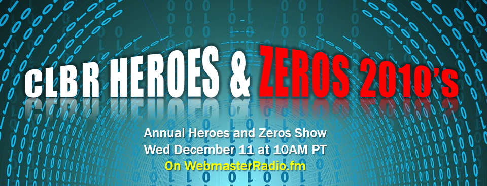 CLBR #331: Decade-End Heroes and Zeros with Christensen and Tynan